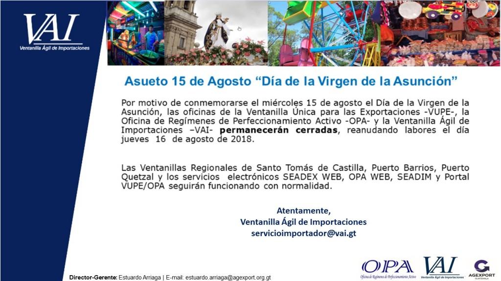Asueto 15 de Agosto 2018 día de la Virgen de la Asunción